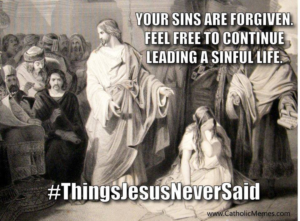 Jesus never said.jpg