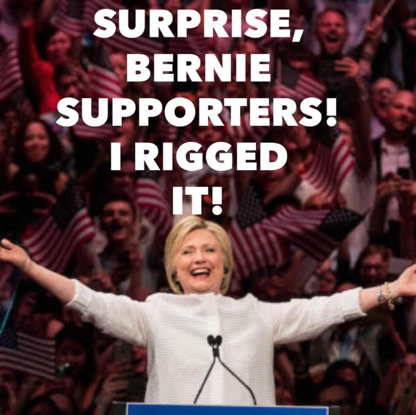 Hillary rigged it.jpg