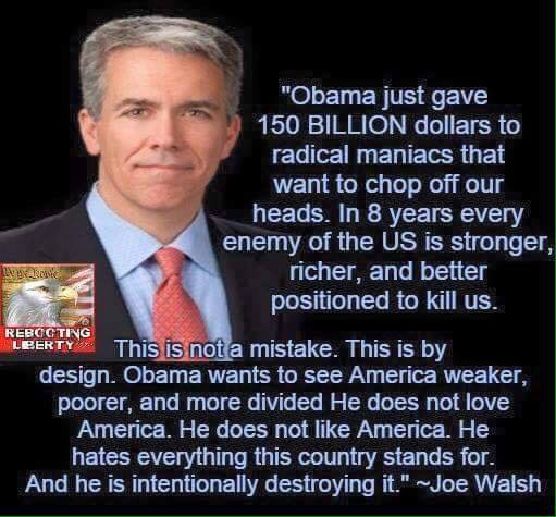 Joe Walsh on Obama.jpg
